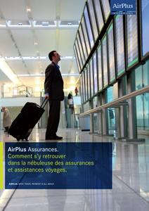 AirPlus - Comment s'y retrouver dans la nébuleuse des assurances et assistances voyages ?