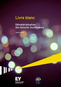 DIMO Gestion et EY publient un Livre Blanc sur la dématérialisation des factures fournisseurs.