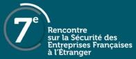 L'AFTM participe à la 7ème Rencontre de la Sécurité des Entreprises Françaises à l'Etranger