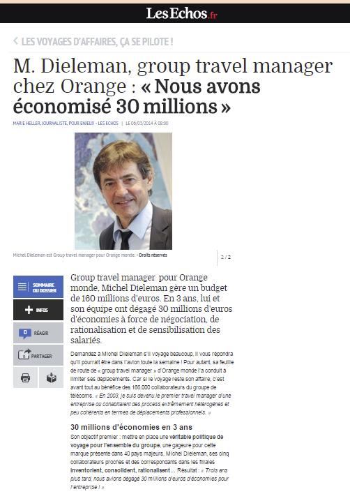 Les Echos Business  - Le 06/03/2014 - M. Dieleman, group travel manager chez Orange : «?Nous avons économisé 30?millions?»