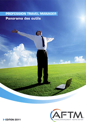 Livre blanc Profession Travel Manager n° 3 - Panorama des outils - Edition 2011