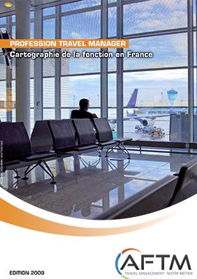 Livre blanc Profession Travel Manager n°1 - Cartographie de la fonction en France - Edition 2009