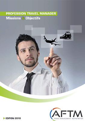 Livre blanc Profession Travel Manager n° 2 - Missions & Objectifs - Edition 2010