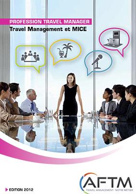 Livre blanc Profession Travel Manager n° 4 - Travel Management et MICE - Edition 2012