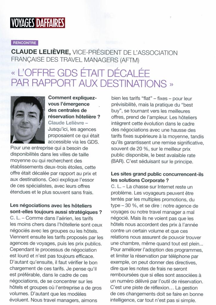 Voyages d'affaires - Le 01/04/2013 - Interview de Claude Lelièvre sur les plateformes de réservation hôtelière