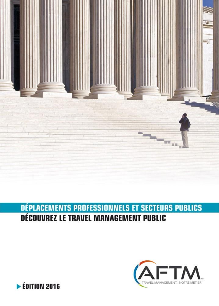 Guide pratique AFTM 2016 - Déplacements professionnels et secteurs publics
