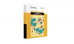 """L'AFTM publie son 11ème livre blanc : """"décrypter et structurer le MICE"""""""