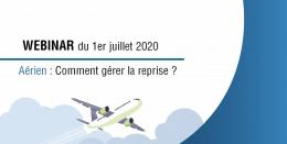 """Webinar aérien, """"comment gérer la reprise ?"""" : les 6 points à retenir !"""